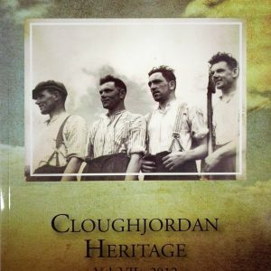 Cover of Cloughjordan Heritage - Vol. VII 2012