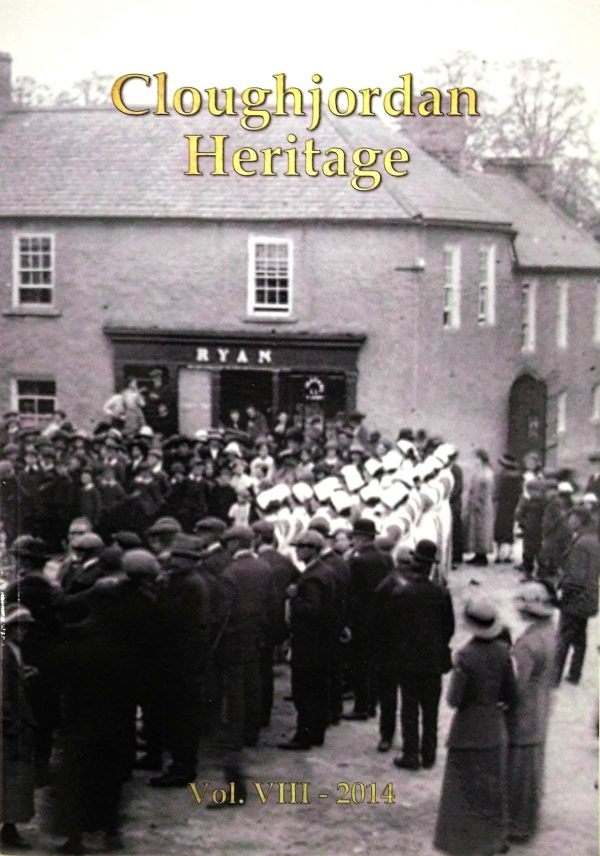 Cover image of Cloughjordan Heritage – Vol. VIII 2014